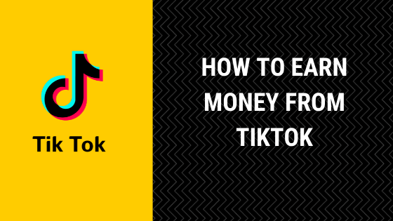 how to earn money from tiktok in india 2020